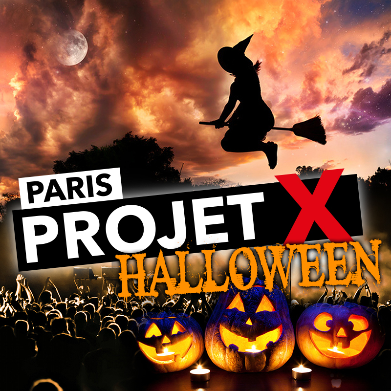 SAMEDI 28 OCTOBRE : Projet X Halloween