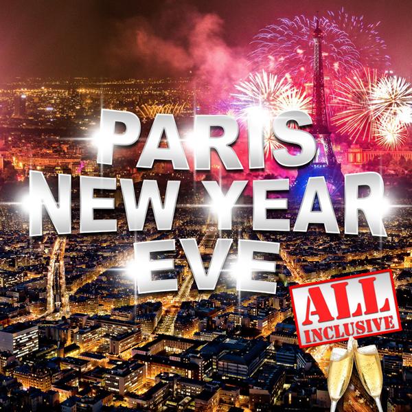 Réveillon 31 Décembre : PARIS NEW YEAR